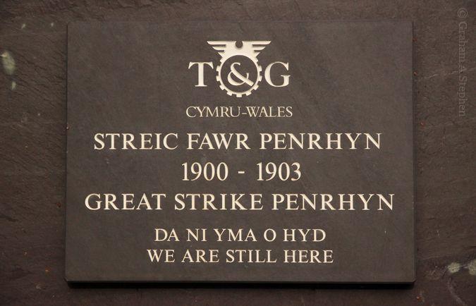 T & G Cymru-Wales Streic Fawr Penrhyn 1900 - 1903 Great Strike Penrhyn Da ni yma o hyd - We are still here